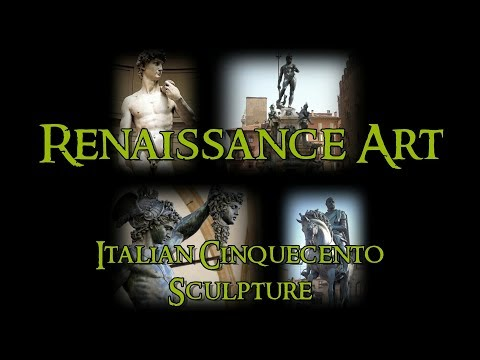 Renaissance Art - 6 Italian Cinquecento: Sculpture