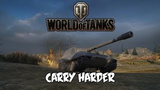 World of Tanks - Carry Harder