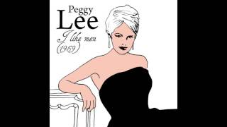 Watch Peggy Lee Its So Nice To Have A Man Around The House video