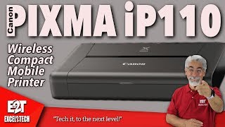 The Wireless Compact Mobile Printer, Canon's PIXMA iP110. It Just Works!