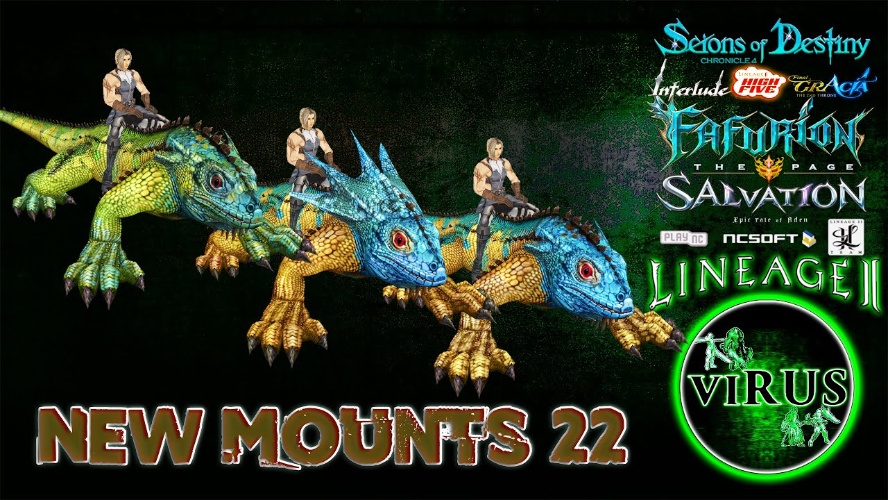 New Mounts 22. LINEAGE II - Prelude Of War. Any Chronicles ◄√i®uS►