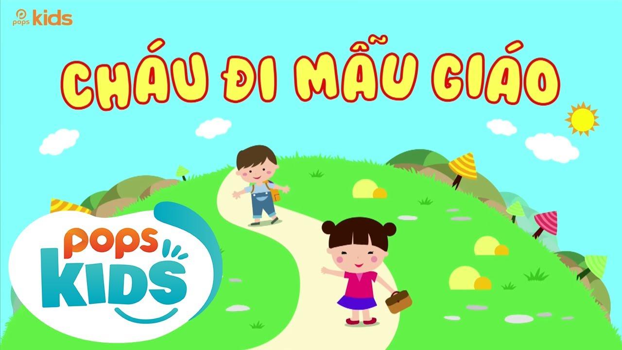 Mầm Chồi Lá Tập 5 - Cháu Đi Mẫu Giáo | Nhạc Thiếu Nhi Hay Cho Bé | Vietnamese Songs For Kids