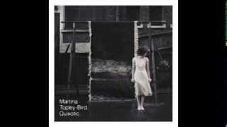 Martina Topley Bird - Too Tough To Die