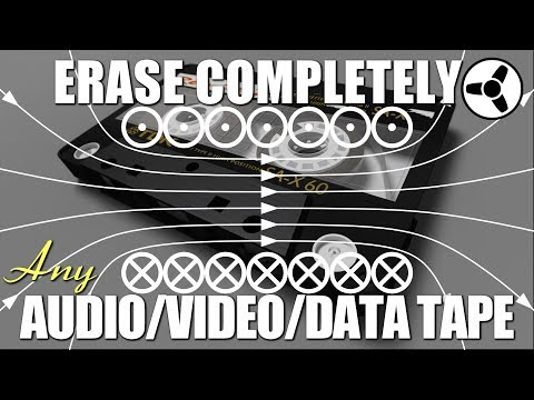 How to erase completely any audio/video/data tape
