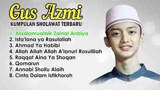 Download Mp3 Kumpulan Sholawat Terbaru Gus Azmi 2020 | Shalawat | Full Album