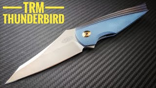 TRM Thunderbird Knife Consult -- Classic Lines, Modern Manufacturing