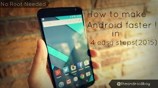 How to Make Your Android Faster - 4 Quick Tips ! (Lollipop 2015 Edition)
