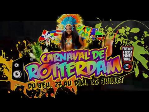 Carnaval de Rotterdam 2017 - du jeu. 27 au dim. 30 juillet - avec French Kiss and Wine