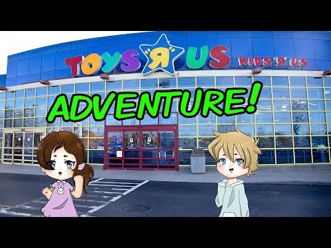 Toys R Us Adventure! [Otakuventures]