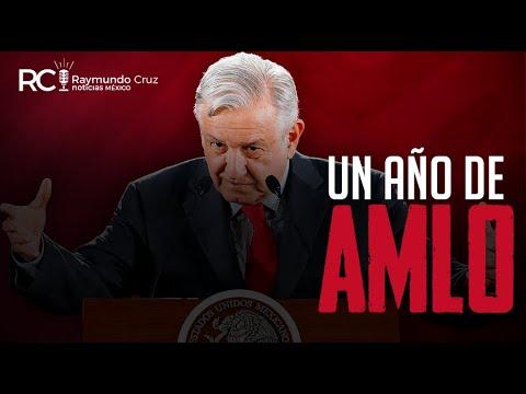 ¡UN AÑO DE AMLO!
