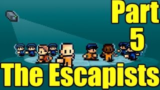 The Escapists Gameplay Playthrough Part 5 - Wall Chipper (PC)