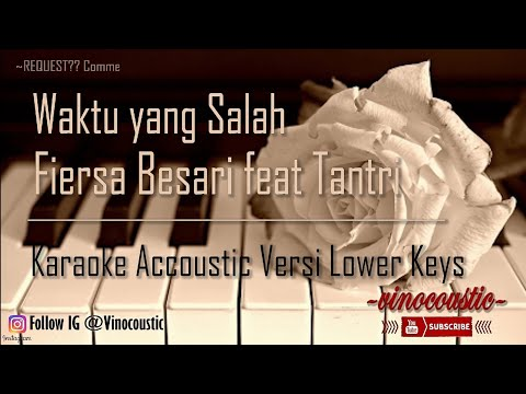 fiersa-besari-feat-tantri---waktu-yang-salah-karaoke-versi-lower-keys