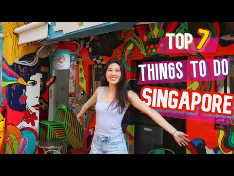 Top 7 Things to do in Singapore