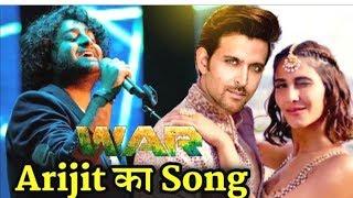 Hrithik Vs Tiger || Arijit Singh Melodious Romantic Song In War || Hrithik Roshan || Tiger Shroff