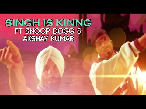 Singh Is Kinng ft Snoop Dogg & Akshay Kumar  Singh Is Kinng