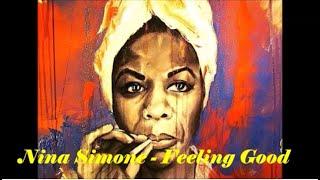 Nina Simone - Feeling Good (lyrics on screen)