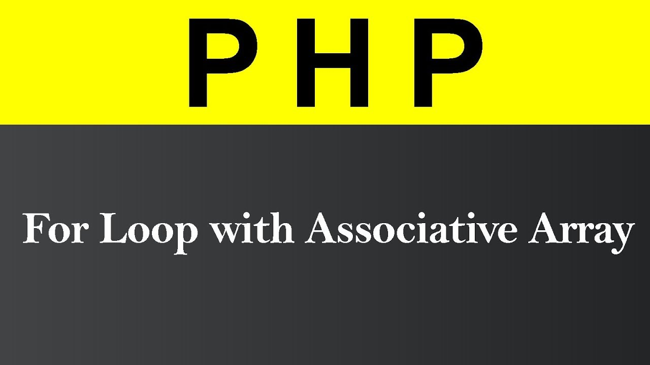 for Loop with Associative Array in PHP (Hindi)