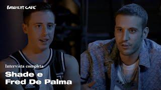 Basement Cafè: intervista a Shade e Fred De Palma