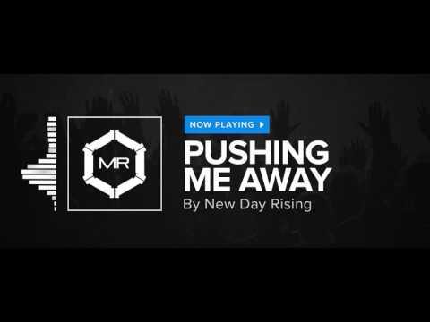 New Day Rising - Pushing Me Away [HD]