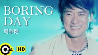 Baixar 周華健 Wakin Chau【Boring day】Official Music Video