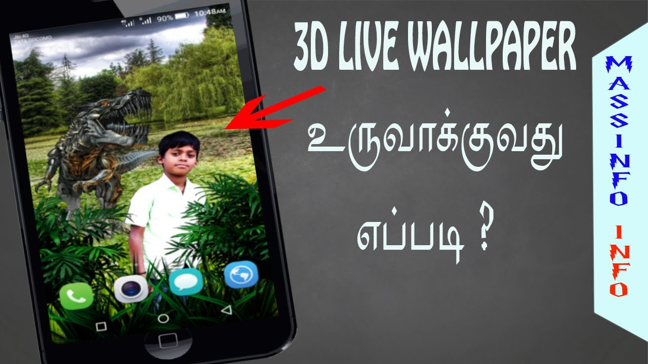 How to Create 3D Live Wallpapers in Tamil | MASSINFO TAMIL | 3D wallpaper parallax free - YouTube