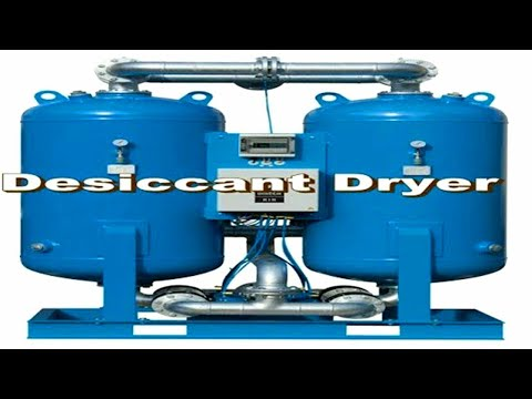 Desiccant Dryer  and Receiver  for compressed air  how it is work?