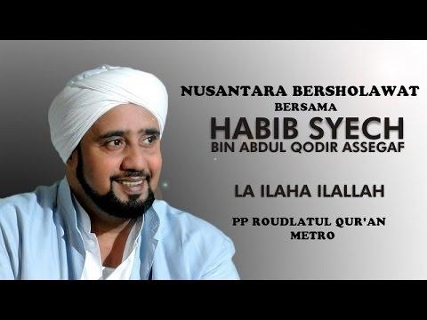 La Ilaha Illallah NUSANTARA BERSOLAWAT PP Roudlatul Qur'an Metro Bersama Habib Syech