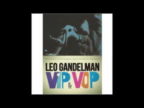 Leo Gandelman - Vip Vop - 2012 - Full Album