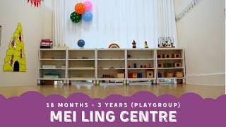 Mei Ling Centre Tour (Playgroup) | Milagros de Montessori