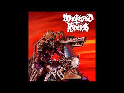 Wastëland Riders - Death Arrives (2018)