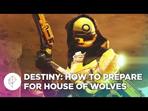 Destiny players: Here's how to prepare your characters for House of Wolves