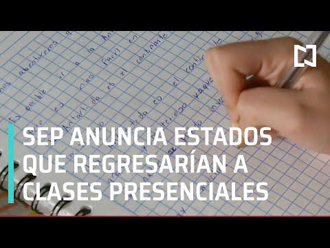 SEP anuncia estados que iniciarán clases presenciales - Las Noticias