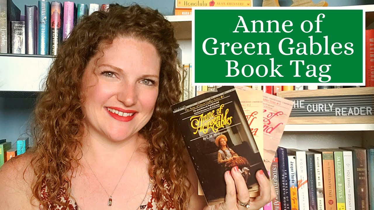 Anne of Green Gables Book Tag