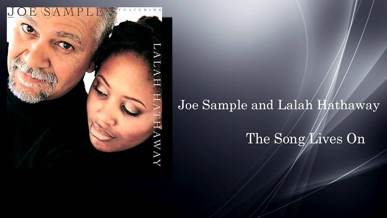Joe Sample - The Song Lives On - YouTube