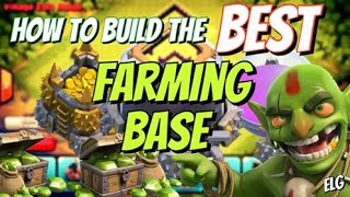 Clash of Clans How To Build The Best Farming Base For Any Town Hall Level