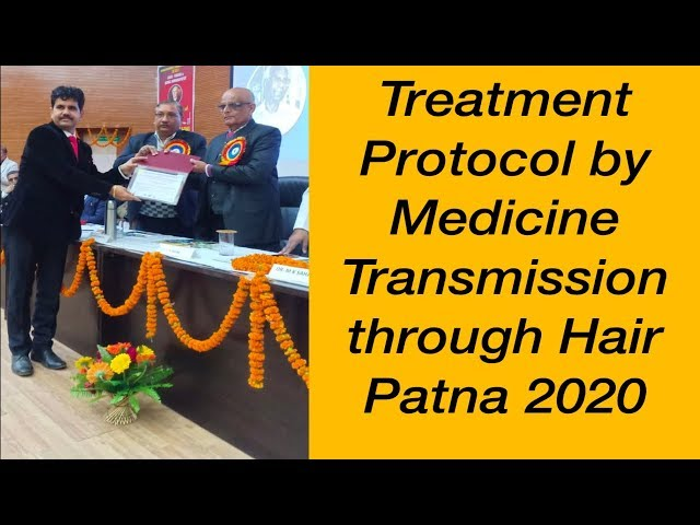 Treatment Protocol by Medicine Transmission through Hair  Patna 2020