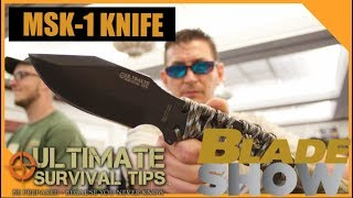 Ultimate Survival Tips: MSK-1 Survival Knife -- Blade Show 2018