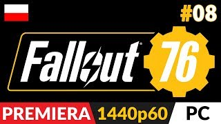 Fallout 76 PL z Arlinką  odc.8 (#8) - Live ⛺️ Połykacze ognia