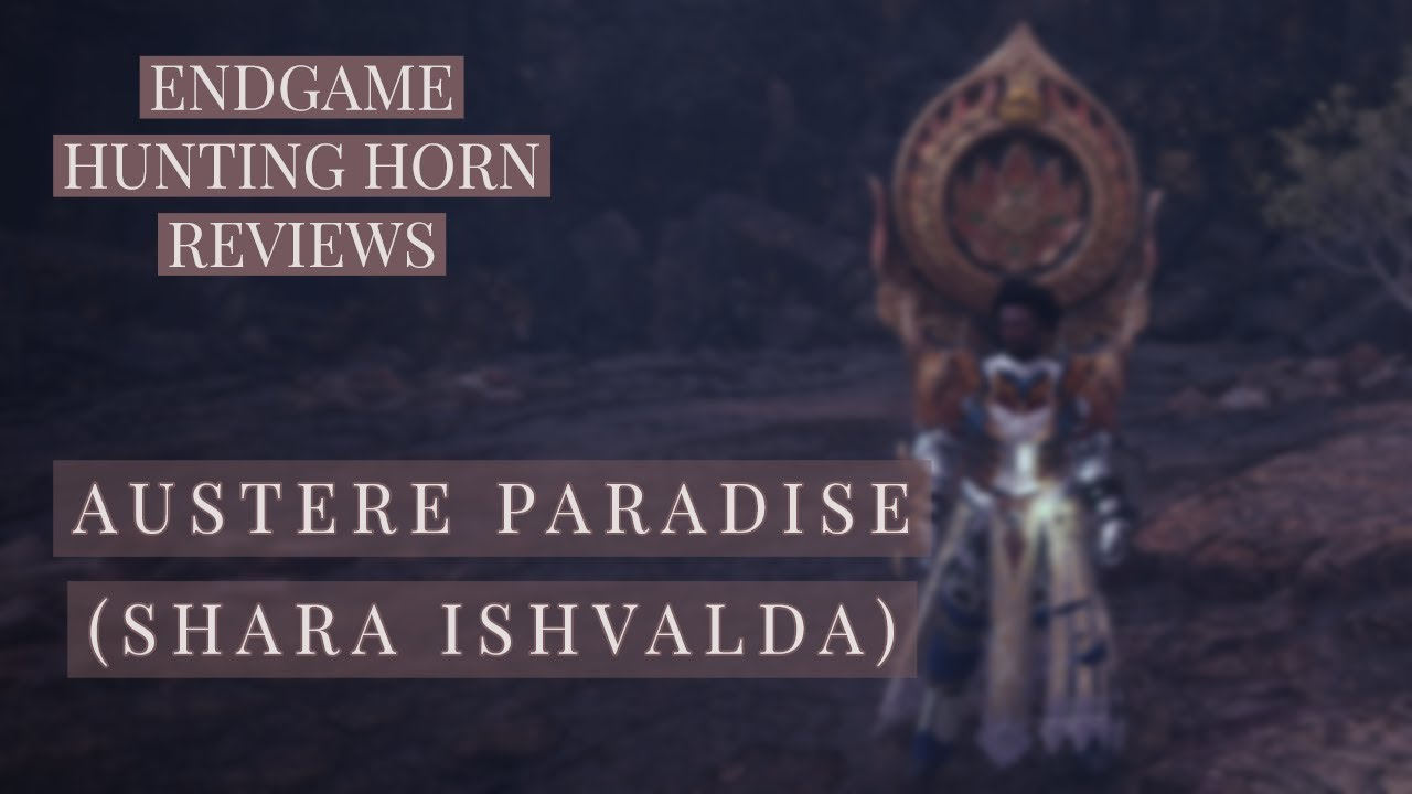 Mhw Iceborne Endgame Hunting Horn Review Austere Paradise Shara Ishvalda Youtube A mysterious elder dragon able to manipulate veins of ore. mhw iceborne endgame hunting horn review austere paradise shara ishvalda