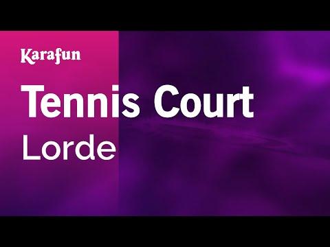 Karaoke Tennis Court - Lorde *