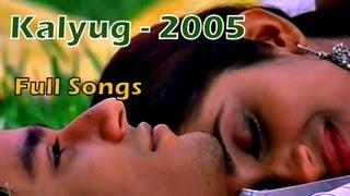 Kalyug [2005] Full Songs - Jukebox | Emraan Hashmi - Kunal Khemu | Bollywood Superhit Songs