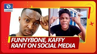 Funny Bone Threatens To Sue AMVCA Infected Attendee, Kaffi Rants Over Hike Of Commodities Prices