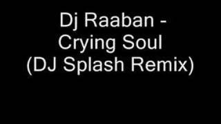 B0UNC3 - Crying Soul (DJ Splash Remix)