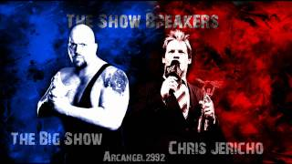 The Big Show Chris Jericho The ShowBreakers HD.mp3