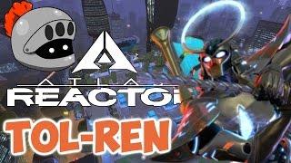 Atlas Reactor Tol-Ren Gameplay