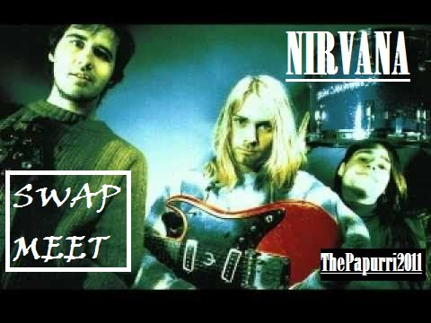 swap meet nirvana lyrics drain