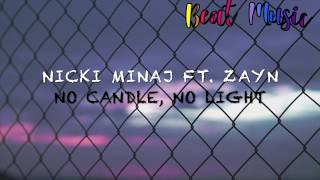 No candle, no light- Zayn Malik ft. Nicki Minaj //Subtitulada al español + Lyric//
