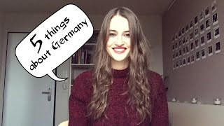 5 THINGS I lOVE ABOUT GERMANY