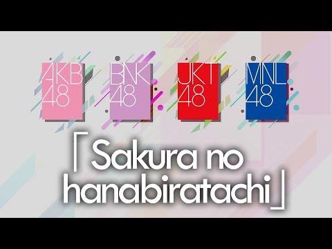 「Sakura no Hanabiratachi」AKB48 | BNK48 | JKT48 | MNL48