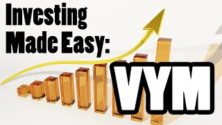 Investing Made Easy: VYM